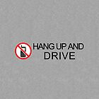 Hang up and Drive by vincepro76