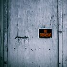 No Trespassing by Jasper Smits