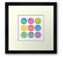 Love Laugh Live 2 (Colorful) Framed Print