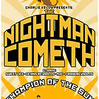 The Nightman Cometh  by eamon short