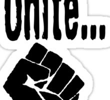 Procrastinators unite... tomorrow Sticker