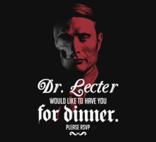 Hannibal Lecter cordially invites you to dinner by Megloo