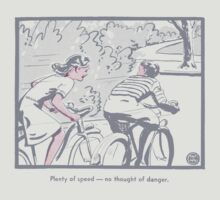 Plenty of Speed.  No Thought of Danger by fastandugly