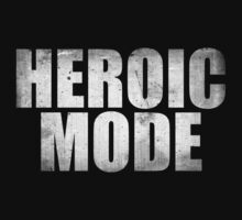 Heroic Mode by BrightDesign