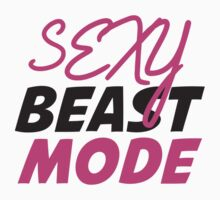Sexy Beast Mode by BrightDesign