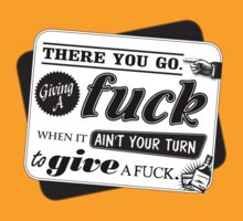 """""""Ain't Your Turn to Give a Fuck"""" - The Wire (Light) by WitchDesign"""