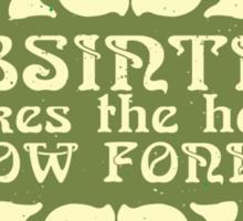 Absinthe makes the heart grow fonder Sticker