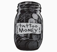 TATTOO MONEY by Azzurra