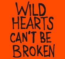WILD HEARTS CAN'T BE BROKEN by Azzurra