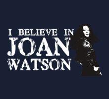 I believe in Joan Watson by Kiluvi
