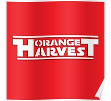ORANGE HARVEST (WHITE PRINT, NO DISTRESS) Poster