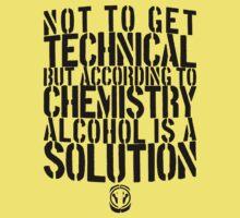 Alcohol Is A Solution | FreshTS by FreshThreadShop
