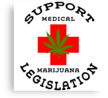 Support Medical Marijuana Canvas Print