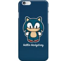Hello Hedgehog [Sonic] iPhone Case/Skin