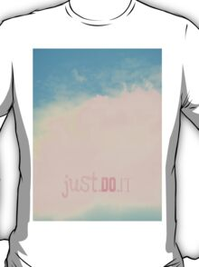 Just.Do.It T-Shirt
