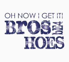 Broes Before Hoes by meganfart