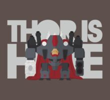 THOR IS HERE by olirushworth