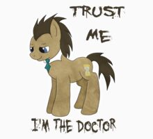 I'm The Doctor (MLP) by MareDoWell