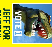 Jeff The Rex Vote 1 Fairfax 2013 by PowJones