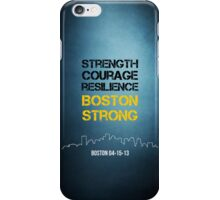 Strength, Courage, Resilience | Boston Strong iPhone Case/Skin
