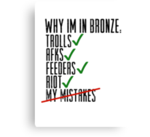 Why Im In Bronze Canvas Print