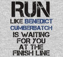 Run Like Benedict Cumberbatch is Waiting by slitheenplanet