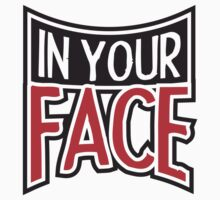 In Your Face Design by Style-O-Mat