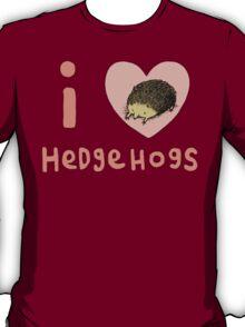 I ❤ Hedgehogs T-Shirt