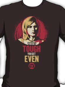 Get Tough, Get Even  T-Shirt