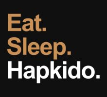 Eat Sleep Hapkido by EatSleep