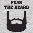 Fear The Beard by Alsvisions