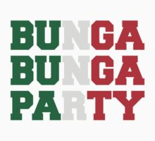Bunga Bunga Party by Style-O-Mat