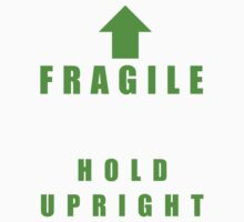 FRAGILE (GREEN) by tronix