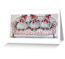 Chooks on the Couch Greeting Card