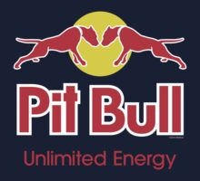 Pit Bull - Unlimited Energy by Sharknose