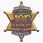 Sheriff Joe For President by Zesko
