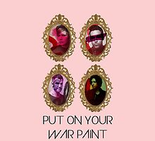Put on your war paint by ohgenny