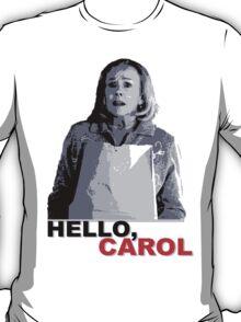 Hello Carol T-Shirt