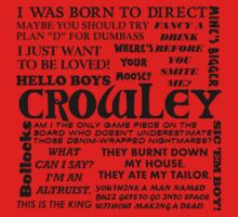 Crowley Quotes by GeekyGrandeur