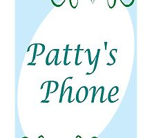 Patty's Phone by tvlgoddess