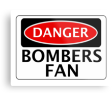 DANGER BOMBERS FAN FAKE FUNNY SAFETY SIGN SIGNAGE Metal Print