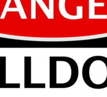 DANGER BULLDOGS FAN FAKE FUNNY SAFETY SIGN SIGNAGE Sticker