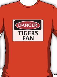 DANGER TIGERS FAN FAKE FUNNY SAFETY SIGN SIGNAGE T-Shirt