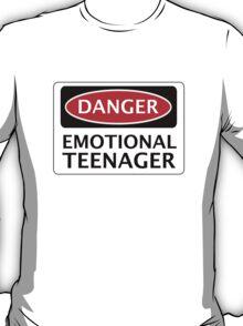 DANGER EMOTIONAL TEENAGER FAKE FUNNY SAFETY SIGN SIGNAGE T-Shirt