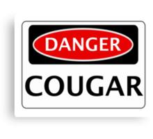 DANGER COUGAR, FAKE FUNNY SAFETY SIGN SIGNAGE Canvas Print