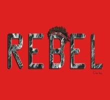 REBEL by TeganClarke11