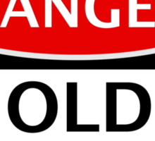 DANGER OLD FART, FAKE FUNNY SAFETY SIGN SIGNAGE Sticker