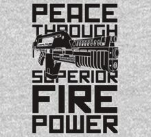 Peace Through Superior Firepower by TGIGreeny