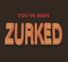 You've Been Zurked by PharrisArt