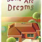 Some Are Dreams by Shane McGowan